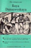 Dos Ensayos por Raya Dunayevskaya